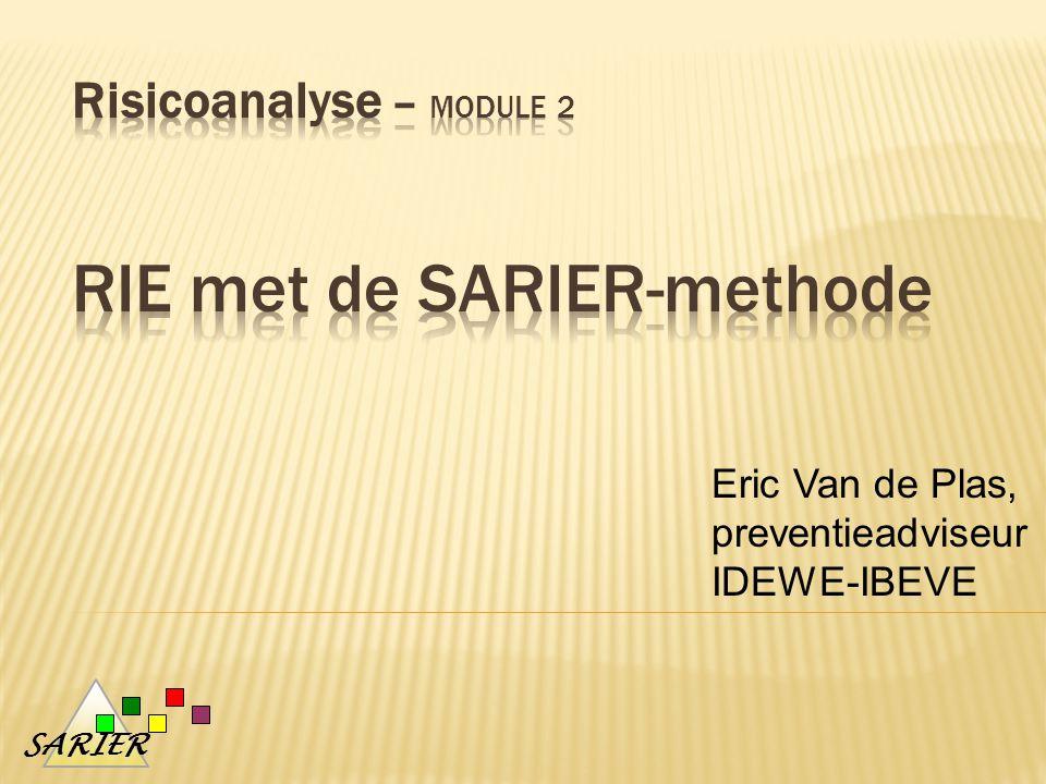 SARIER Eric Van de Plas, preventieadviseur IDEWE-IBEVE