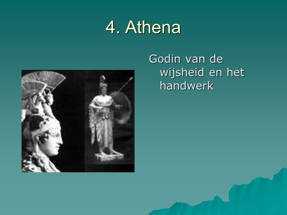 4. Athena Godin van de wijsheid en het handwerk