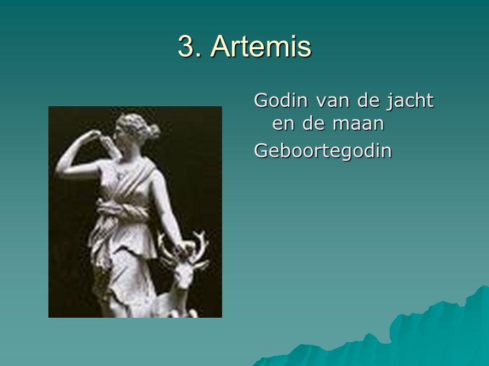 3. Artemis Godin van de jacht en de maan Geboortegodin