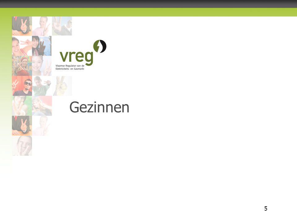 Vlaamse Regulator van de Elektriciteits- en Gasmarkt 5 Gezinnen
