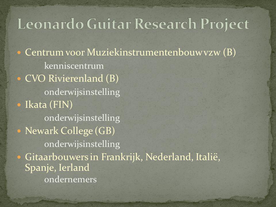 DOEL samenwerking bevorderen tussen beroepsopleidingen voor gitaarbouw arbeidsmarkt focus op gebruik van niet-tropisch hout in de gitaarbouw