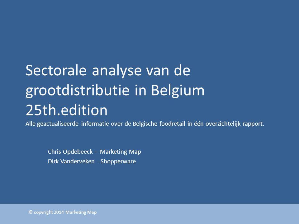 Sectorale analyse van de grootdistributie in Belgium 25th.edition Alle geactualiseerde informatie over de Belgische foodretail in één overzichtelijk r