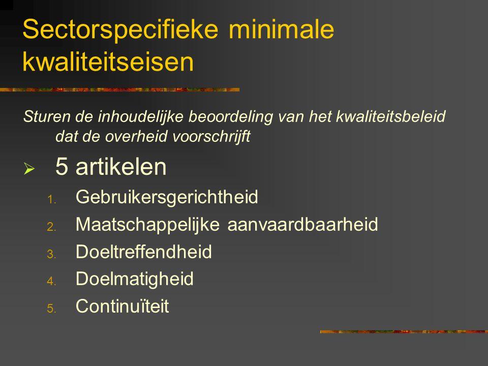 P.15 Het beoordelen van het KHB  Inhoudelijke opbouw en goedkeuring van het kwaliteitshandboek: Diensthoofd Tehuis  Aansturen en bekrachten van het te voeren beleid: Opdrachthouder en bestuurder: Provincie Oost-Vlaanderen