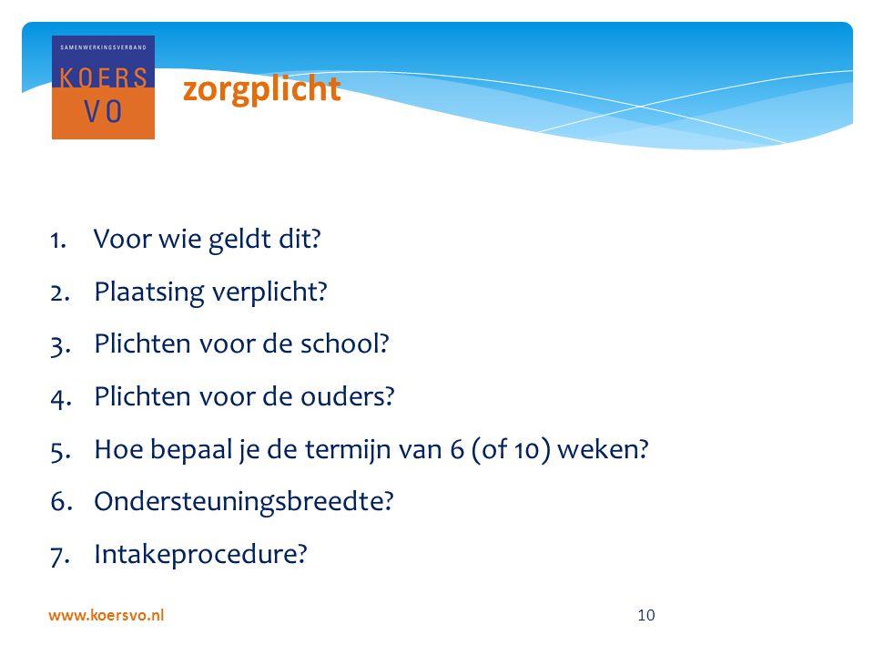 www.koersvo.nl 10 zorgplicht 1.Voor wie geldt dit.