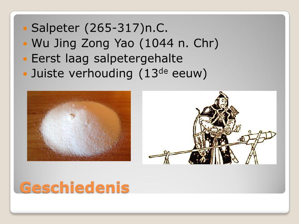 Geschiedenis Salpeter (265-317)n.C. Wu Jing Zong Yao (1044 n. Chr) Eerst laag salpetergehalte Juiste verhouding (13 de eeuw)