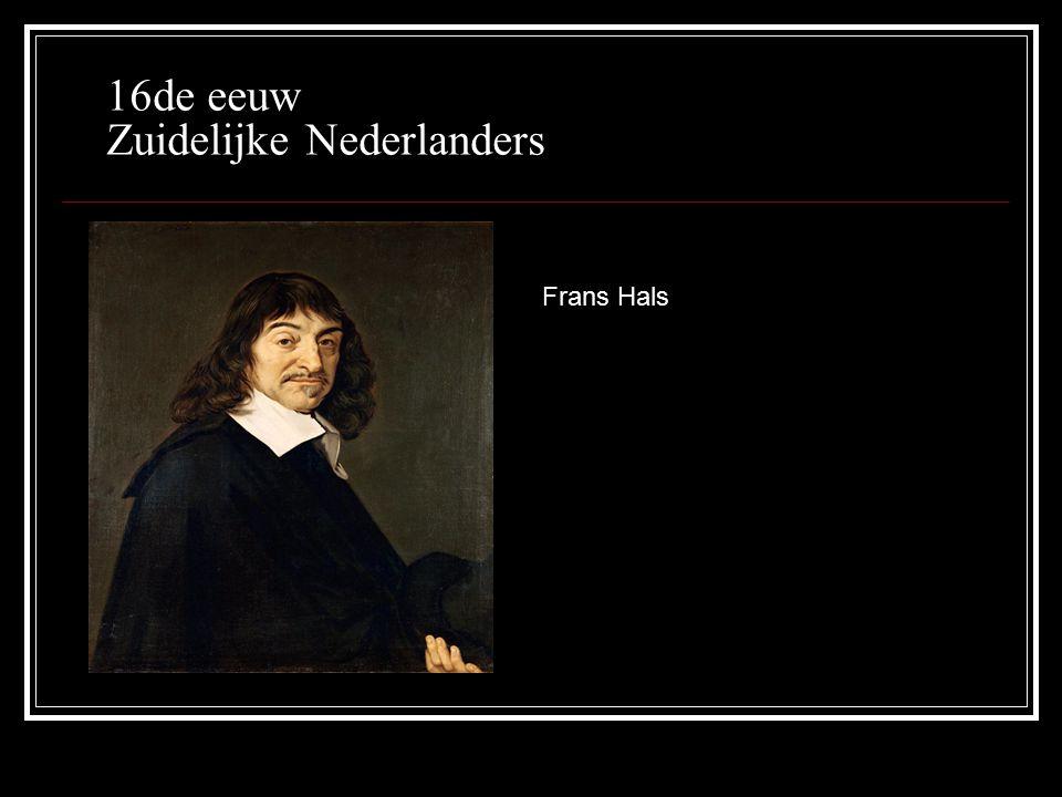 16de eeuw Zuidelijke Nederlanders Frans Hals