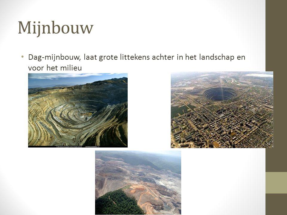 Mijnbouw Dag-mijnbouw, laat grote littekens achter in het landschap en voor het milieu