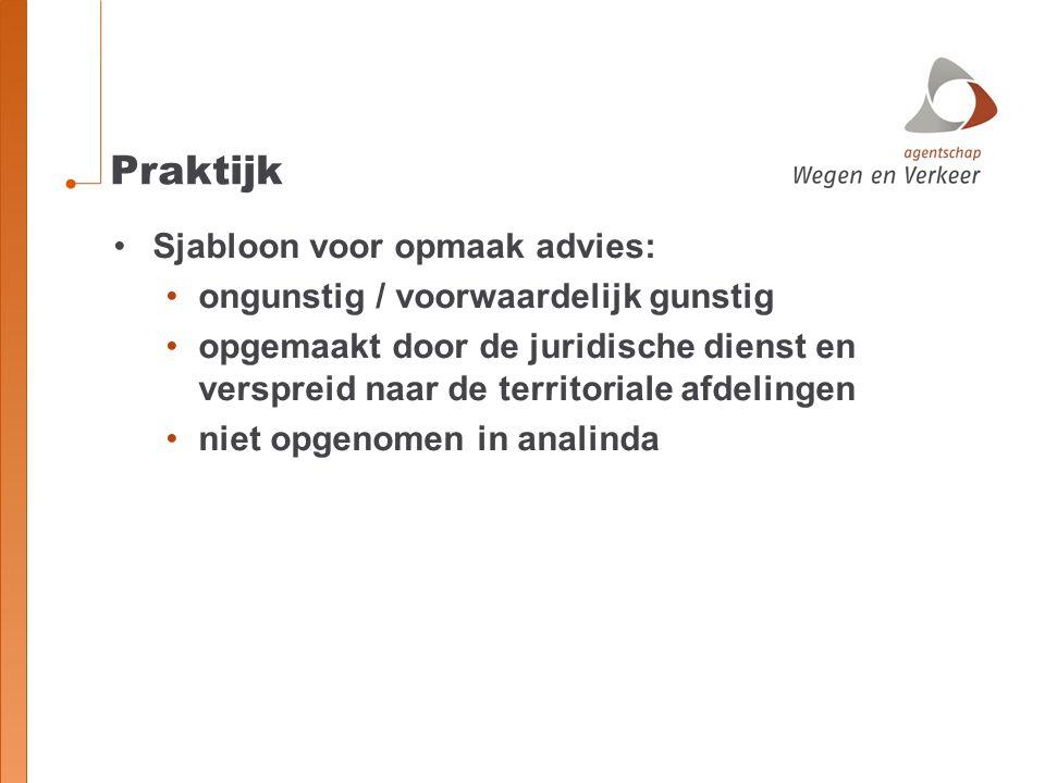 Praktijk voorbeeld 2 BESLUIT : ONGUNSTIG ADVIES 2.Onwenselijkheid omwille van doelstellingen en zorgplichten Onwenselijkheid omwille van het veilig en vlot verkeer (dienstorder MOW/AWV/2011/16 d.d.
