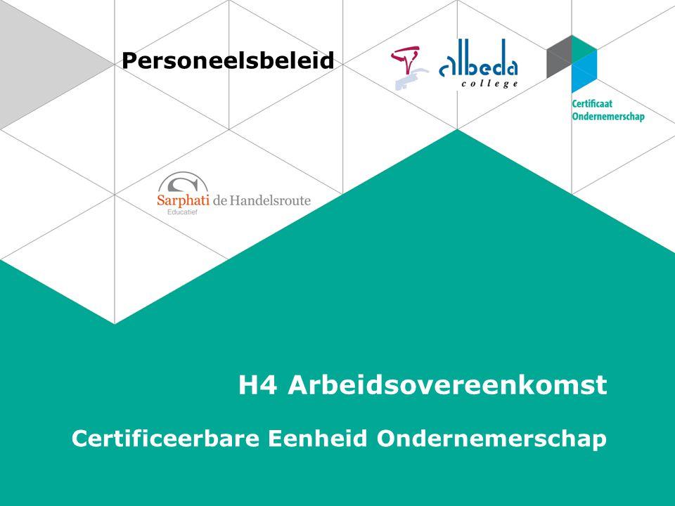 Personeelsbeleid H4 Arbeidsovereenkomst Certificeerbare Eenheid Ondernemerschap