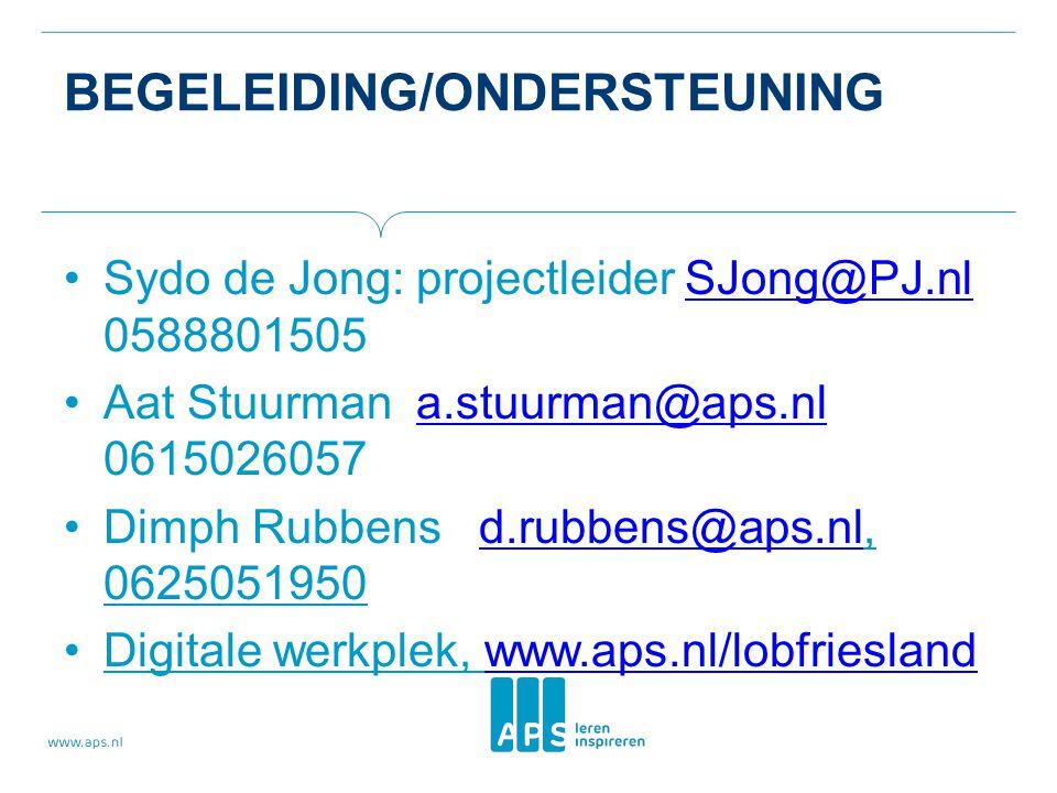 BEGELEIDING/ONDERSTEUNING Sydo de Jong: projectleider SJong@PJ.nl 0588801505SJong@PJ.nl Aat Stuurman a.stuurman@aps.nl 0615026057a.stuurman@aps.nl Dimph Rubbens d.rubbens@aps.nl, 0625051950d.rubbens@aps.nl Digitale werkplek, www.aps.nl/lobfrieslandwww.aps.nl/lobfriesland