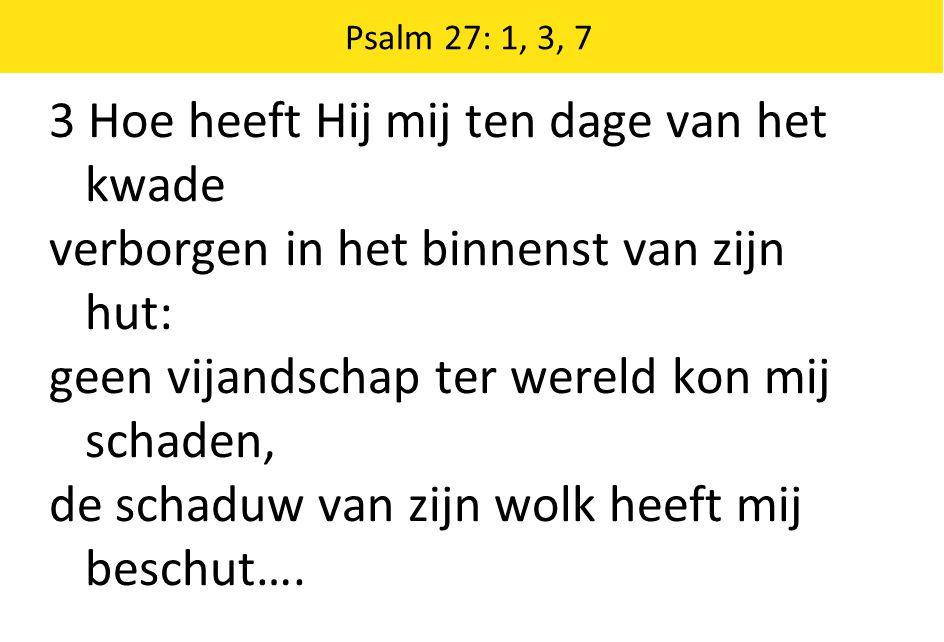 Schriftberijming 28: 1-5 3 Uw huis sta open, welgemeend; betoont u steeds gastvrij.
