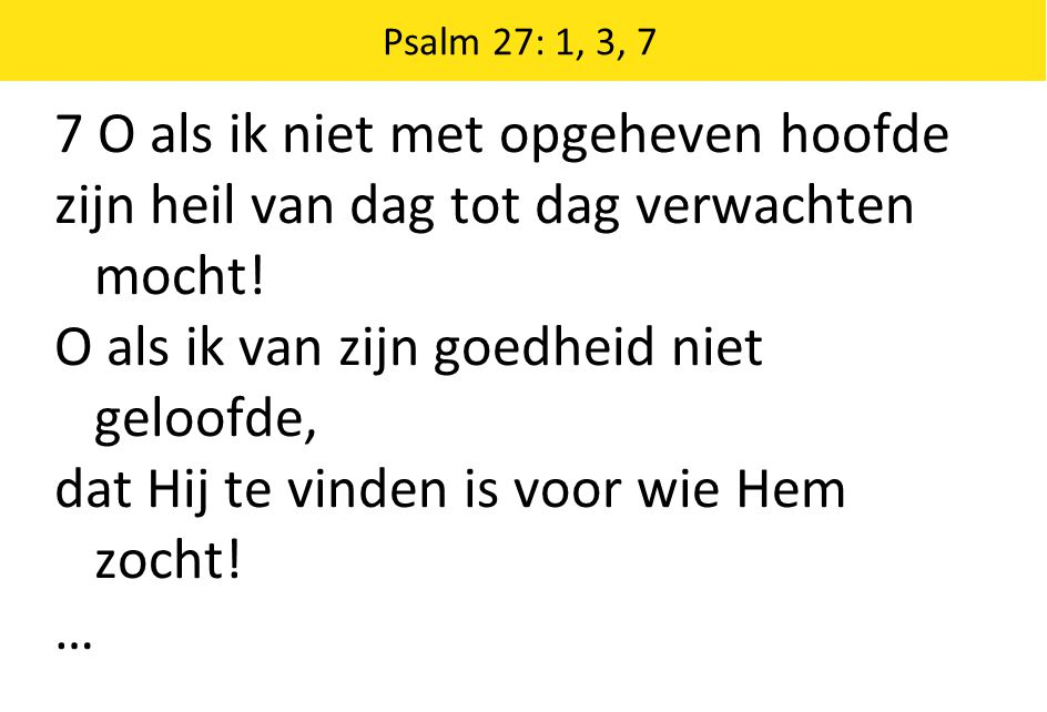 Schriftberijming 28: 1-5 5 In alles zij God eer gebracht, aan Hem de lof gewijd.