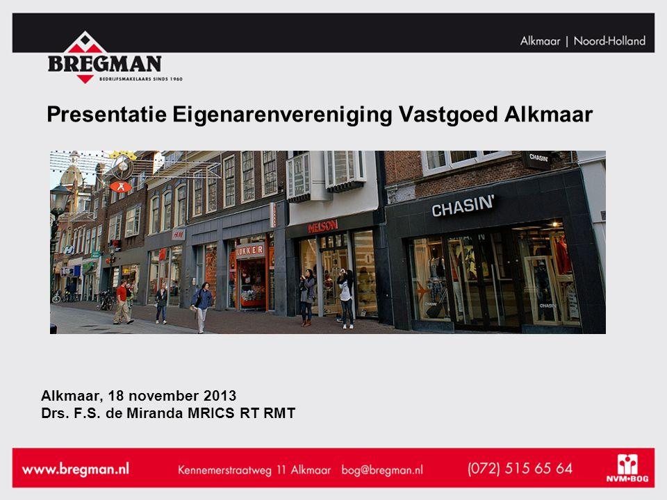 Alkmaar, 18 november 2013 Drs. F.S.