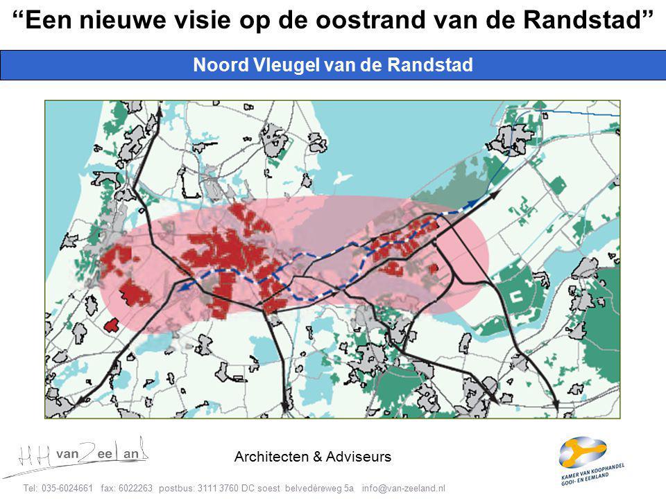 5 Tel: 035-6024661 fax: 6022263 postbus: 3111 3760 DC soest belvedèreweg 5a info@van-zeeland.nl Architecten & Adviseurs Noord Vleugel van de Randstad Een nieuwe visie op de oostrand van de Randstad