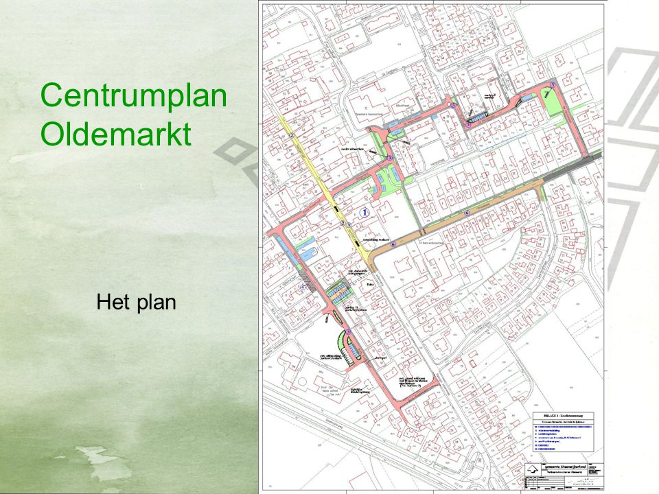 Centrumplan Oldemarkt Het plan