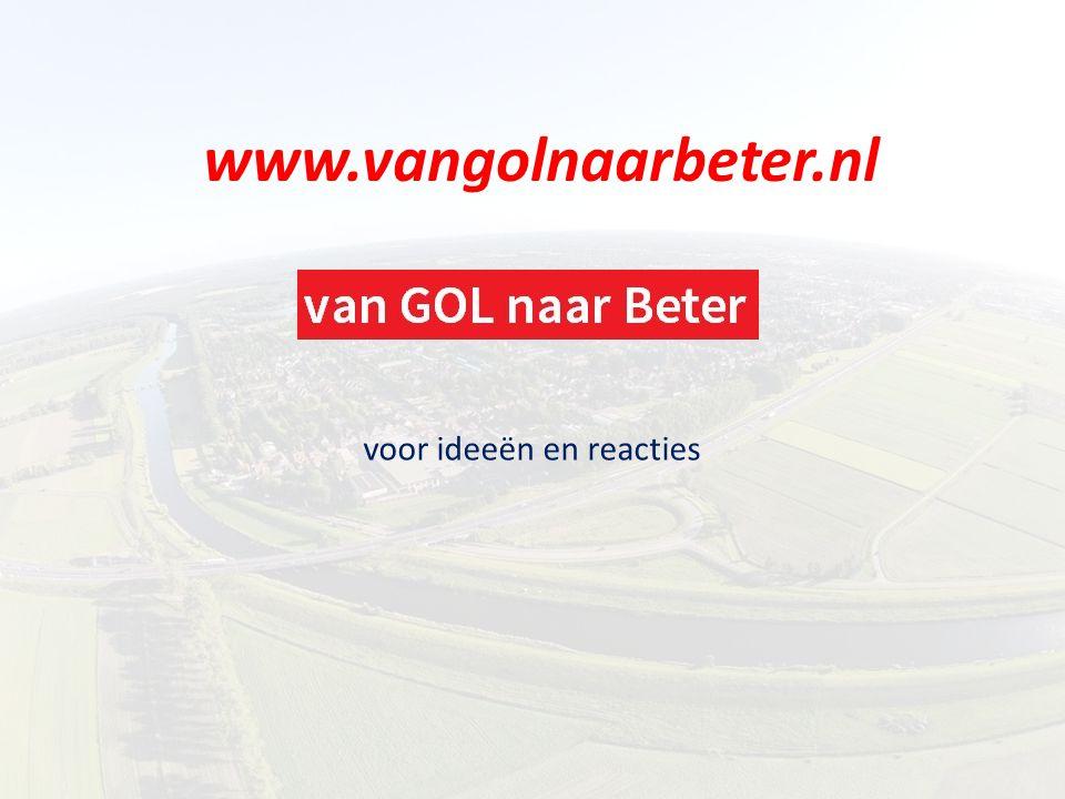 www.vangolnaarbeter.nl voor ideeën en reacties