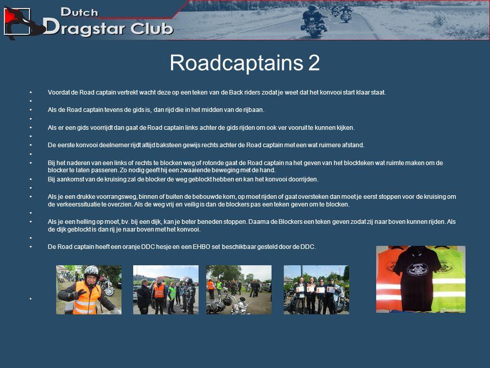 Roadcaptian 1 De Road captain. De Road captain rijdt altijd met een oranje DDC hesje voor een goede herkenning. De Road captain en de Back riders over