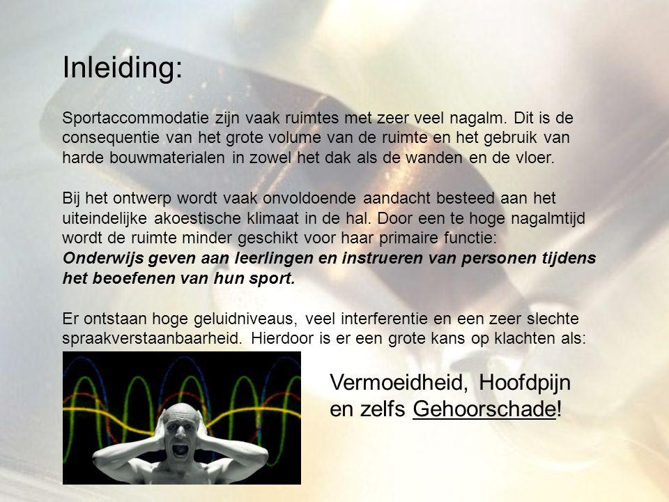 Nagalmproblemen in Sportaccommodaties Wat zijn de huidig geldende richtlijnen.