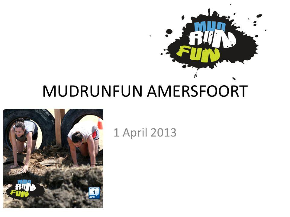 MUDRUNFUN AMERSFOORT 1 April 2013