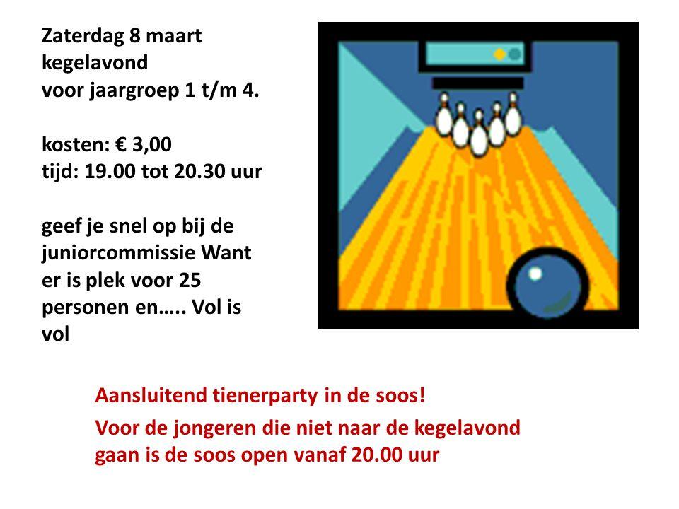 Zaterdag 8 maart kegelavond voor jaargroep 1 t/m 4. kosten: € 3,00 tijd: 19.00 tot 20.30 uur geef je snel op bij de juniorcommissie Want er is plek vo