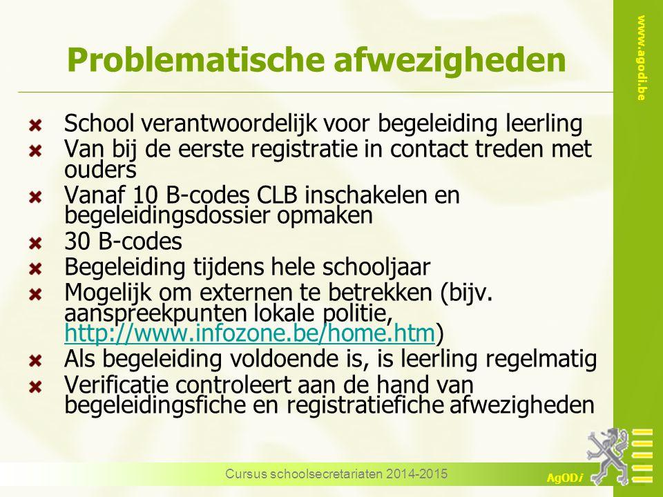 www.agodi.be AgODi Problematische afwezigheden School verantwoordelijk voor begeleiding leerling Van bij de eerste registratie in contact treden met o