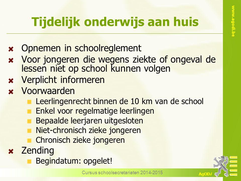 www.agodi.be AgODi Tijdelijk onderwijs aan huis Opnemen in schoolreglement Voor jongeren die wegens ziekte of ongeval de lessen niet op school kunnen