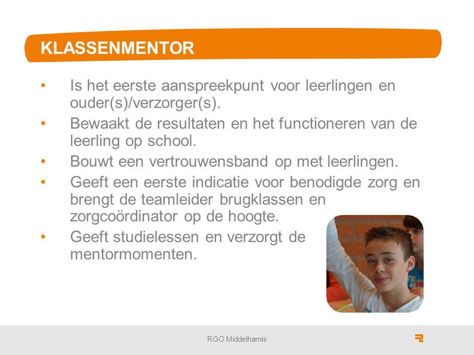 KLASSENMENTOR Is het eerste aanspreekpunt voor leerlingen en ouder(s)/verzorger(s).
