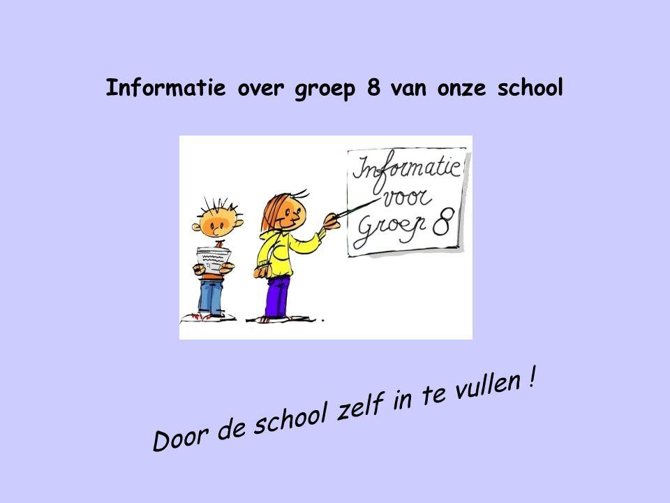 Internetsite: www.van8naar1.nl Voorbereiding leerlingen en ouders door de werkmap Van 8 naar 1 Leerlingen maken op basis van deze map een Kwaliteitenkaart, die meegaat naar het voortgezet onderwijs Voor ouders is er op de site een informatieboekje Antwoorden op vragen