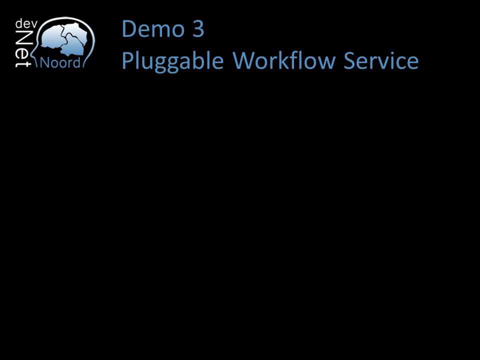Demo 3 Pluggable Workflow Service