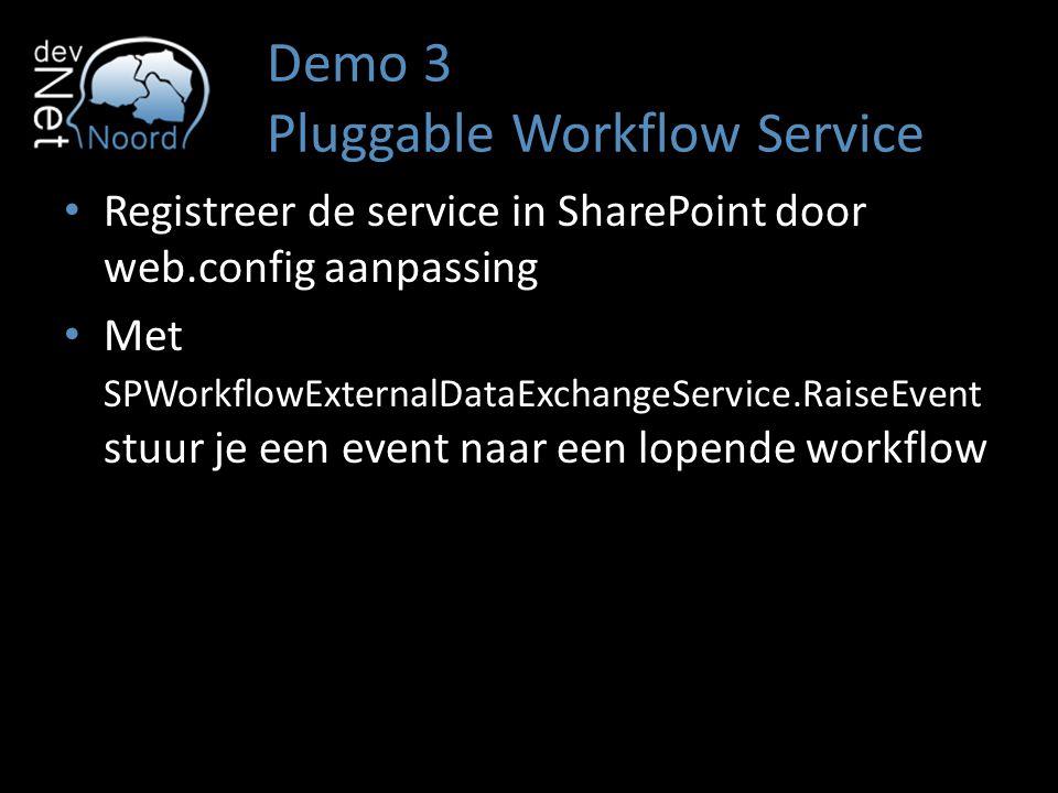 Registreer de service in SharePoint door web.config aanpassing Met SPWorkflowExternalDataExchangeService.RaiseEvent stuur je een event naar een lopende workflow
