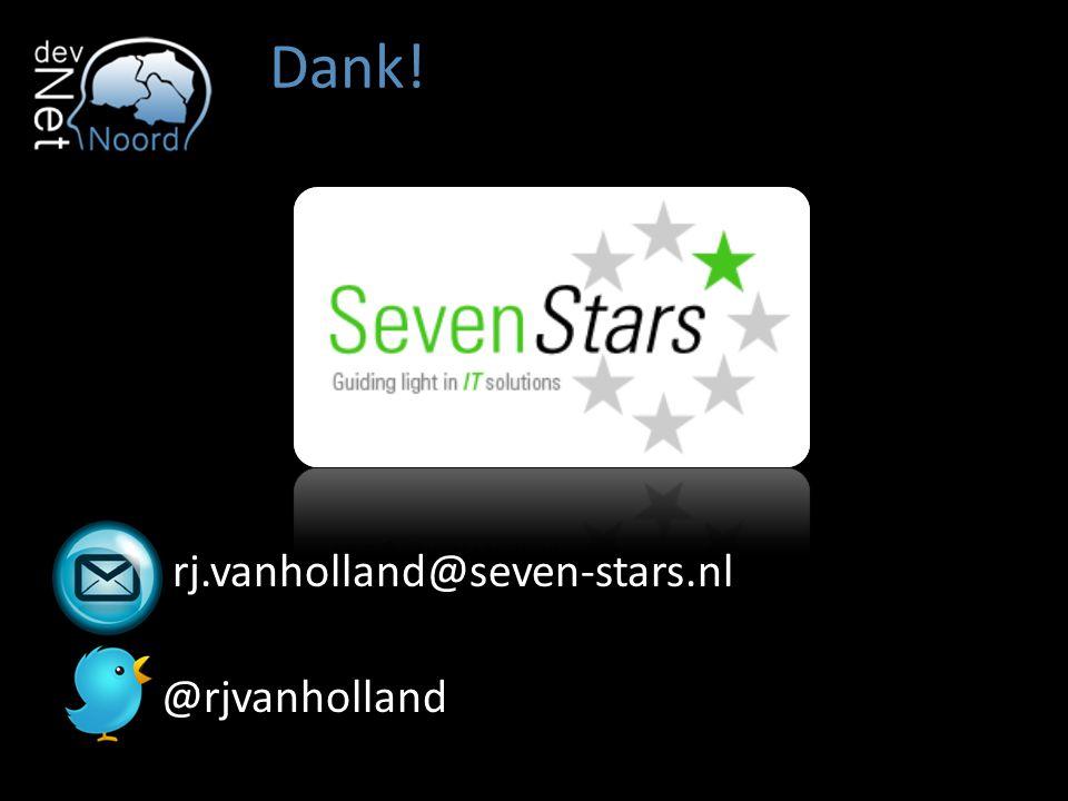 Dank! rj.vanholland@seven-stars.nl @rjvanholland