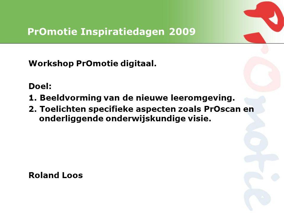 PrOmotie Inspiratiedagen 2009 Workshop PrOmotie digitaal.