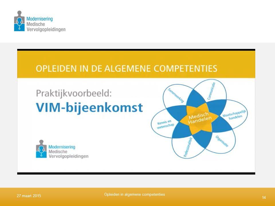 14 27 maart 2015 Opleiden in algemene competenties