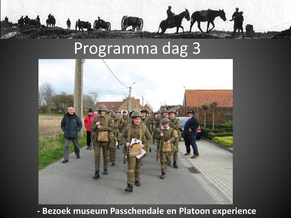 Programma dag 3 - Bezoek museum Passchendale en Platoon experience