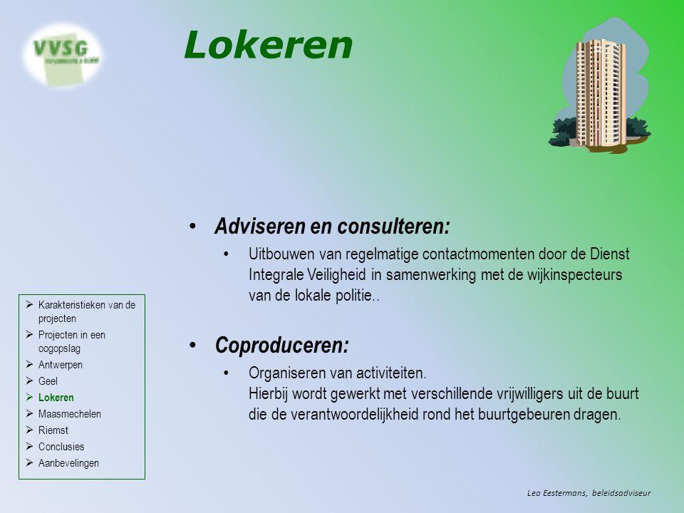 Lokeren Adviseren en consulteren: Uitbouwen van regelmatige contactmomenten door de Dienst Integrale Veiligheid in samenwerking met de wijkinspecteurs