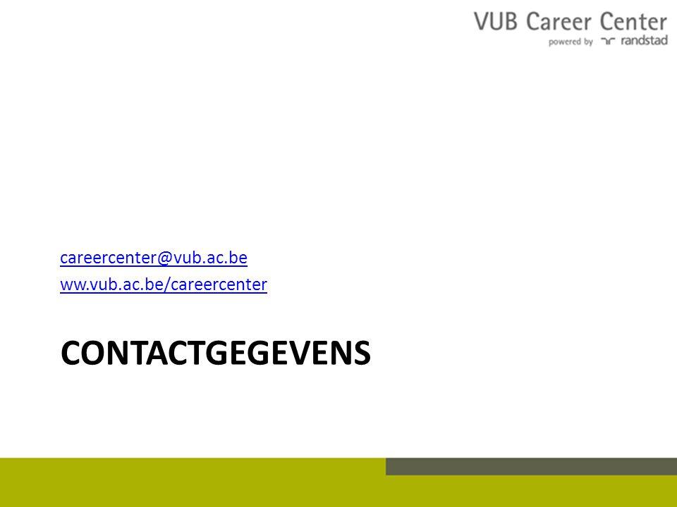 CONTACTGEGEVENS careercenter@vub.ac.be ww.vub.ac.be/careercenter