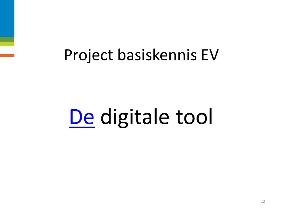Project basiskennis EV Fasen project: Activiteitenvoorstel (februari 2014).