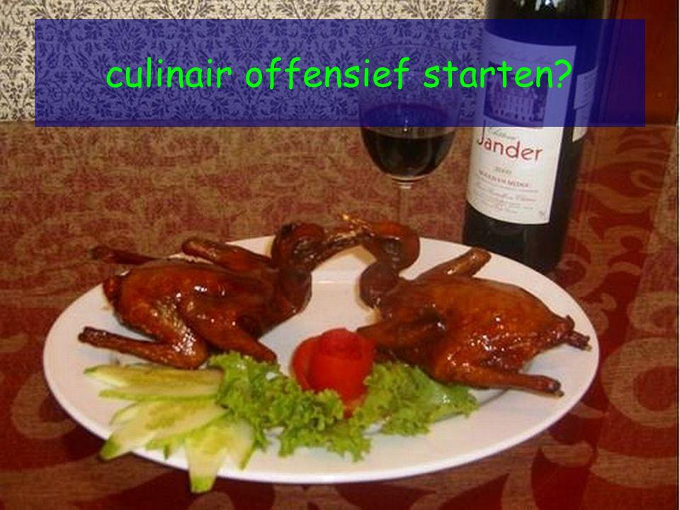 culinair offensief starten?