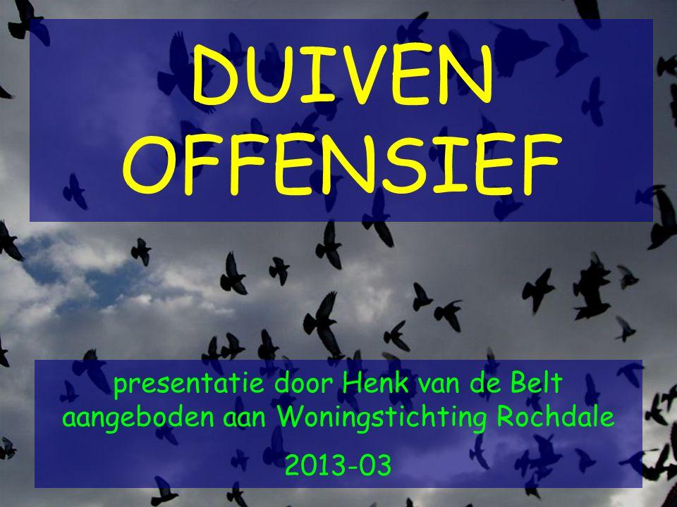 DUIVEN OFFENSIEF presentatie door Henk van de Belt aangeboden aan Woningstichting Rochdale 2013-03