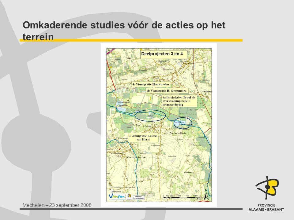 Mechelen – 23 september 2008 Omkaderende studies vóór de acties op het terrein