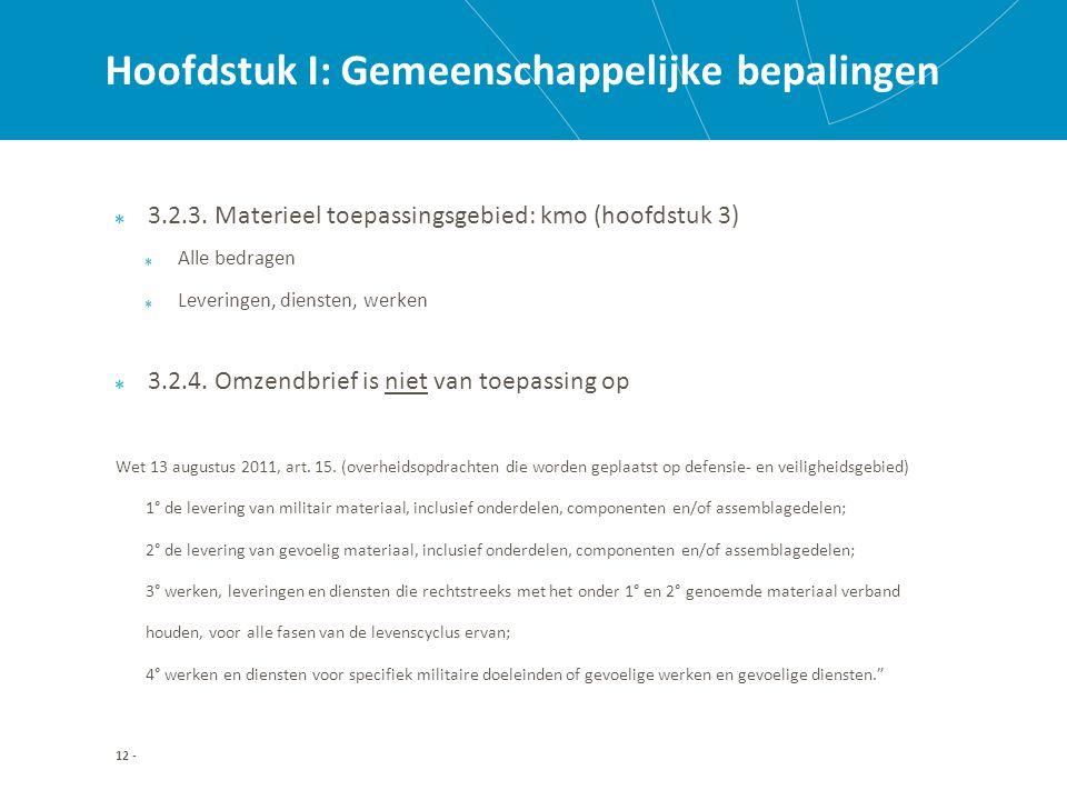 Hoofdstuk I: Gemeenschappelijke bepalingen 3.2.3.