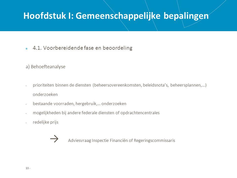 Hoofdstuk I: Gemeenschappelijke bepalingen 4.1.