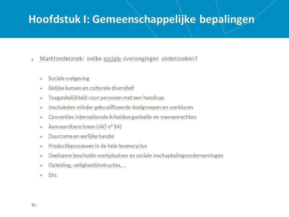 Hoofdstuk I: Gemeenschappelijke bepalingen Marktonderzoek: welke sociale overwegingen onderzoeken.