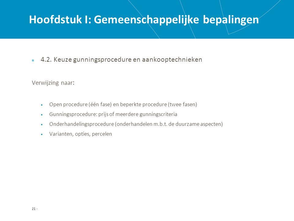 Hoofdstuk I: Gemeenschappelijke bepalingen 4.2.