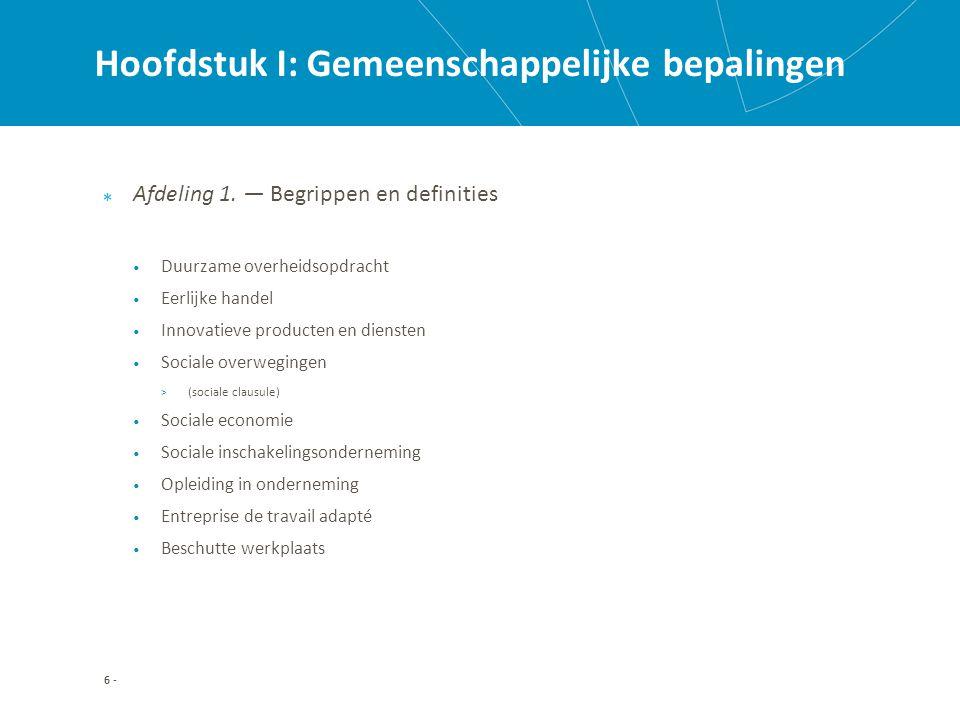 Hoofdstuk II: Duurzame ontwikkeling www.gidsvoorduurzameaankopen.be 27 -