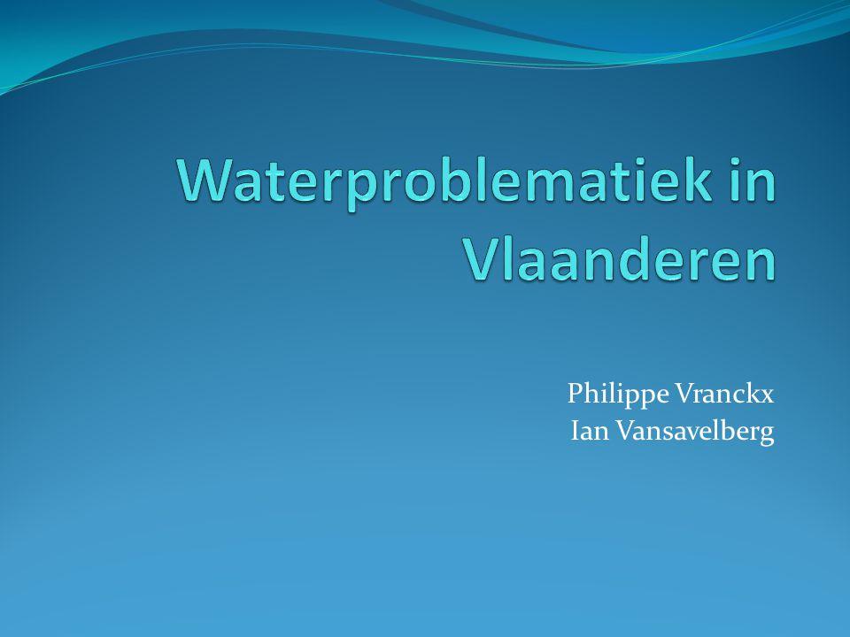 Probleemstelling Hoe komt het dat er in Vlaanderen waterproblematiek heerst?