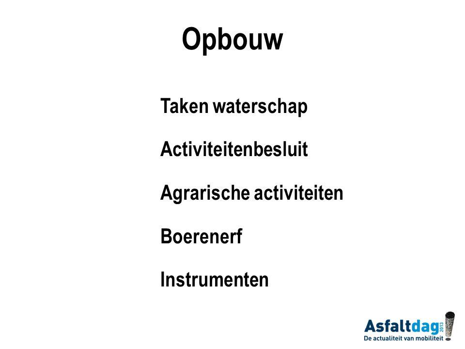Taken waterschap Waterkering Waterkwantiteit Waterkwaliteit