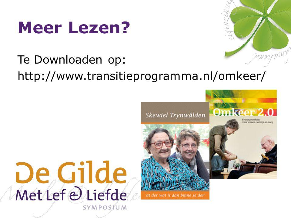 Meer Lezen? Te Downloaden op: http://www.transitieprogramma.nl/omkeer/