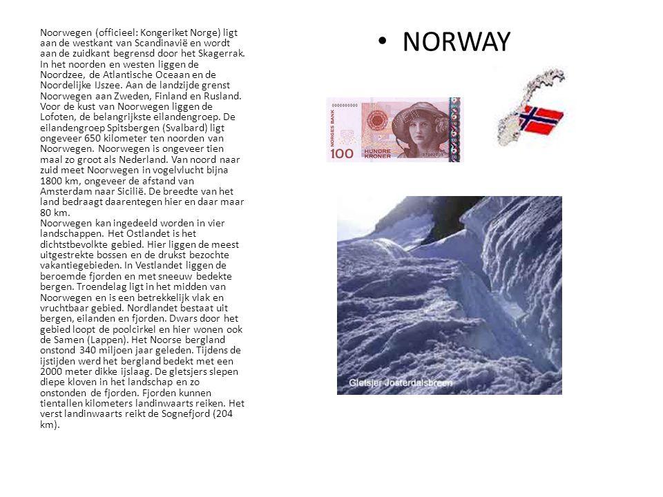 NORWAY Noorwegen (officieel: Kongeriket Norge) ligt aan de westkant van Scandinavië en wordt aan de zuidkant begrensd door het Skagerrak.