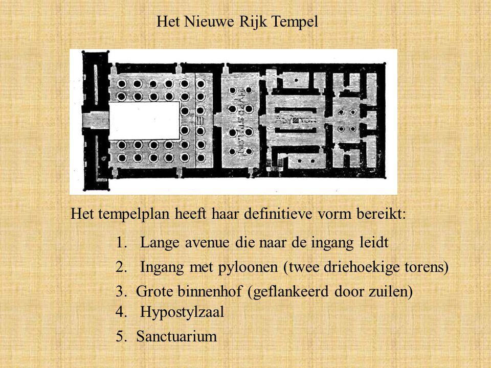 Het Nieuwe Rijk Tempel Het tempelplan heeft haar definitieve vorm bereikt: 1.Lange avenue die naar de ingang leidt 2.